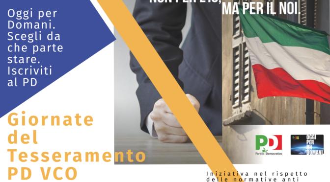 Giornate del Tesseramento del Partito Democratico del VCO: il 10, 11 e 12 luglio 2020 sedi aperte per l'adesione.