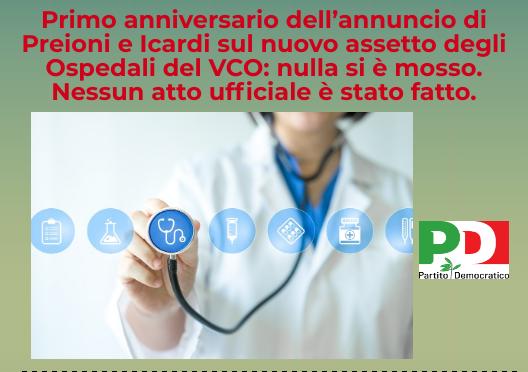 Primo anniversario dell'annuncio di Preioni e Icardi sull'assetto degli Ospedali del VCO: nulla si è mosso. Nessun atto ufficiale è stato fatto.