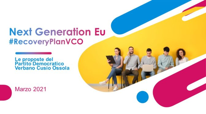 Next Generation Eu (recovery plan). Le idee del PD VCO