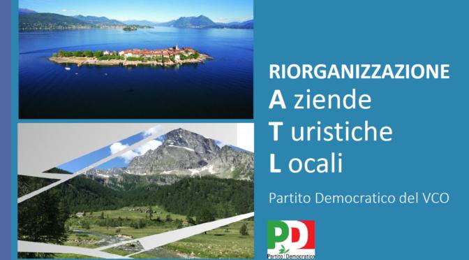 Riorganizzazione Aziende Turistiche  Locali. Le idee del PD