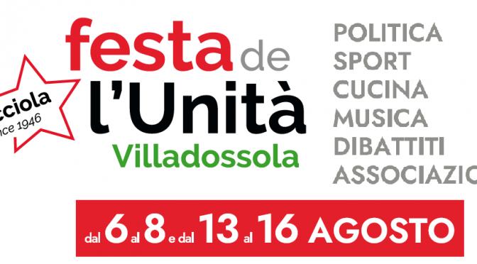 Festa de l'Unità della Lucciola a Villadossola: secondo fine settimana dal 13 al 16 agosto.